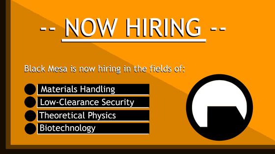 Black Mesa Research Facility: Now Hiring!