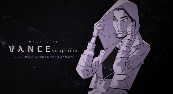 HALF-LIFE - VλNCE SUBPRIME  New fan comic on its way! By me, APW's lead writer, and Francesca Magali.  https://twitter.com/alyxvancecomic