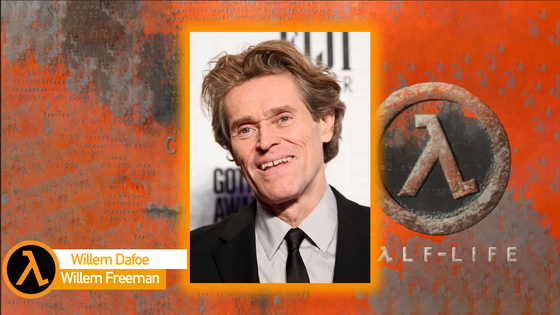 After the recent casting from the Mario movie, Hollywood also made a new shocking announcement!  Willem Dafoe will be playing a part in the work-in-progress Half-life movie, he's playing as Willem Freeman!  (Edit: It was a joke about the Mario casting, Willem Freeman is my character)