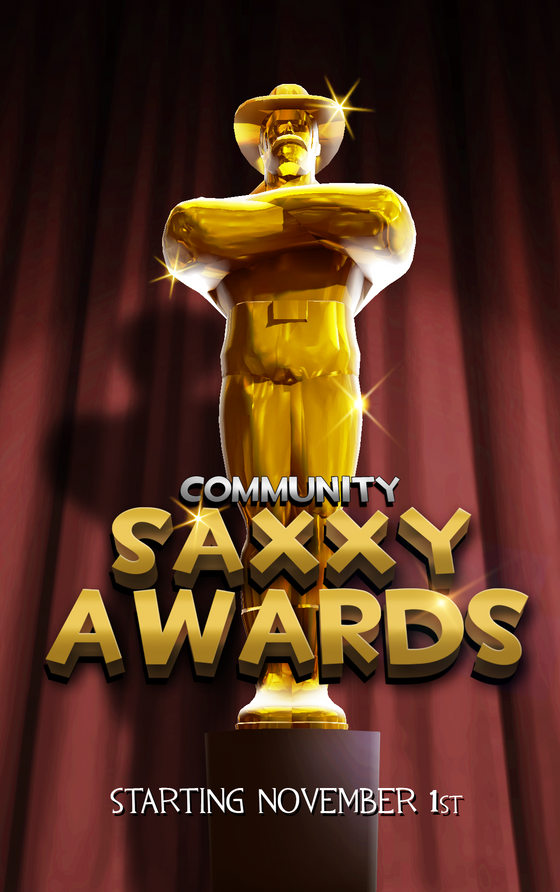Saxxy Awards are back ! More information coming November the 1st.